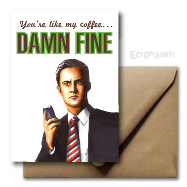 Damn Fine Coffee Card - Ectoplasmic