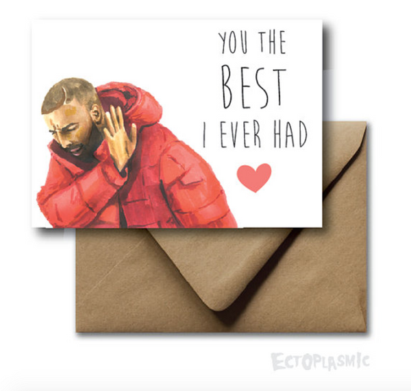 Drake Best I Ever Had Card