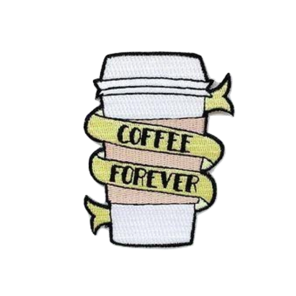 Coffee Forever Patch