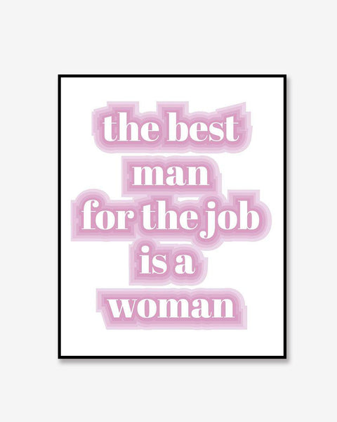 Best Man For The Job Print 8x10