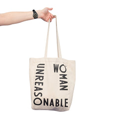 Unreasonable Woman Tote