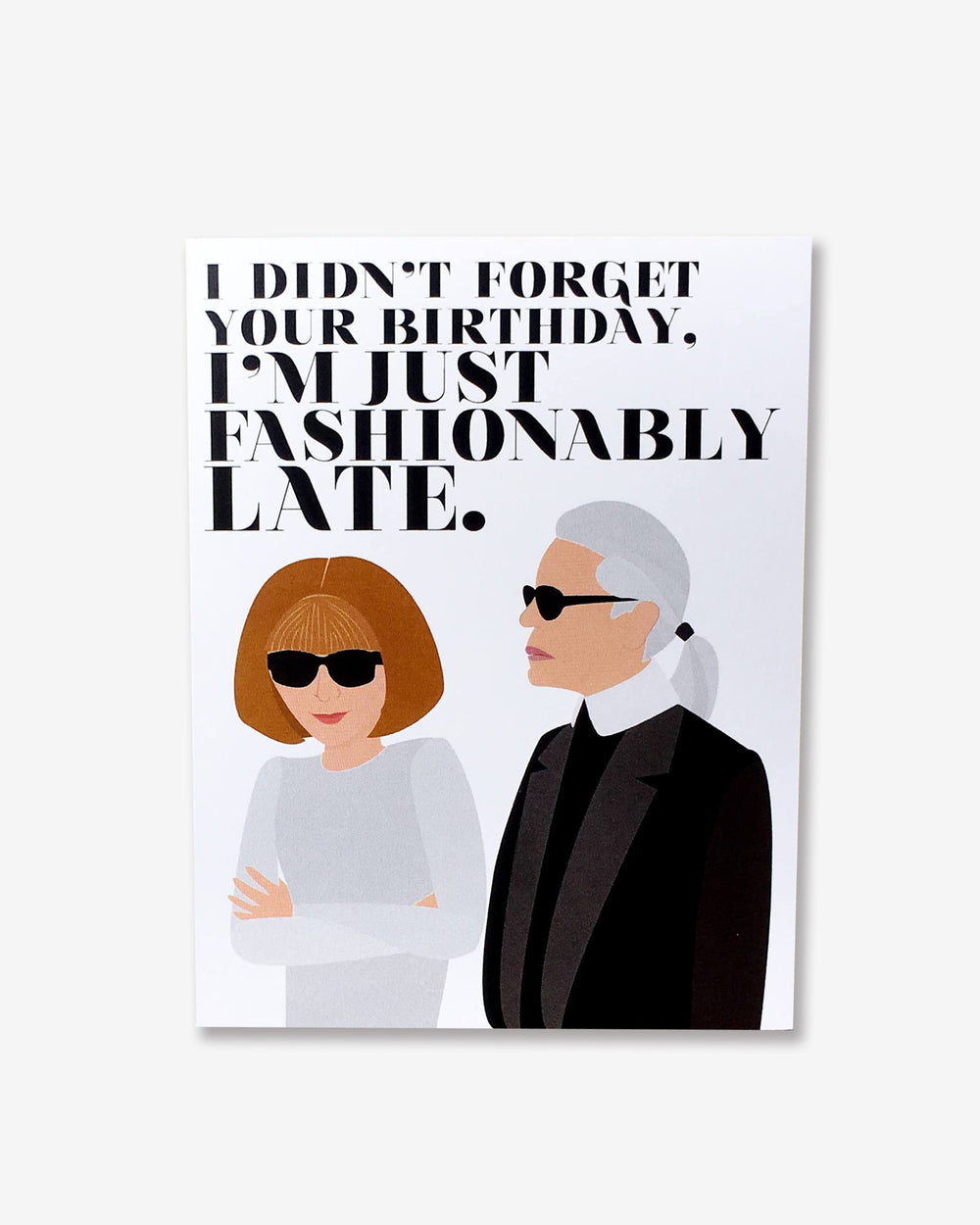 Fashionably Late Card