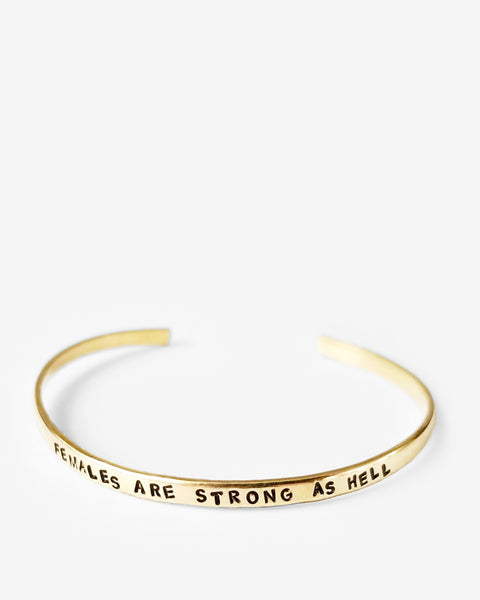 Females Are Strong As Hell Skinny Stamped Brass Cuff