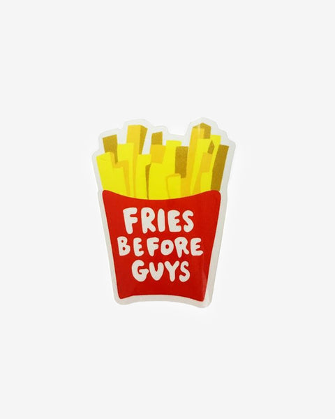 Fries Before Guys Sticker