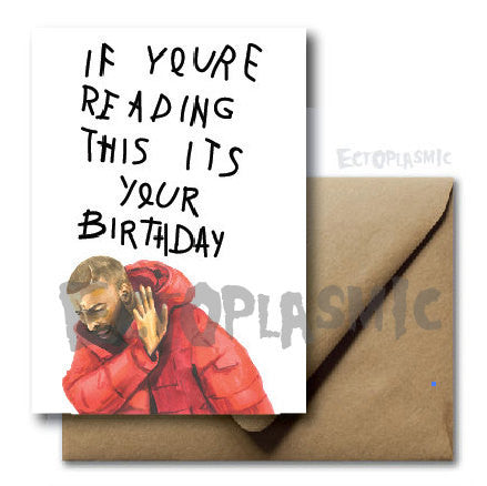 Drake  Birthday Card - Ectoplasmic