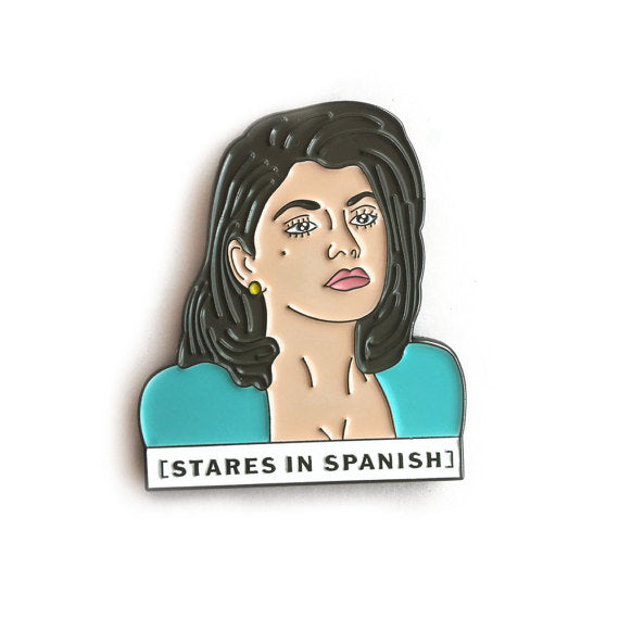 Stares In Spanish Pin