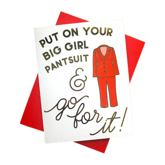 Big Girl Pantsuit Card