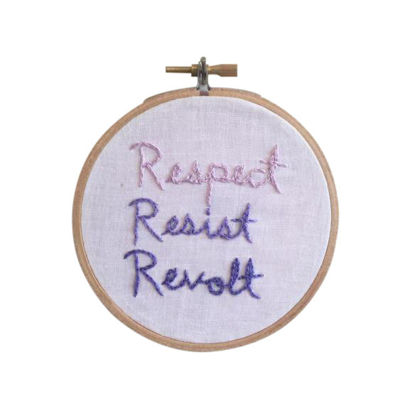 Respect Resist Revolt Embroidery