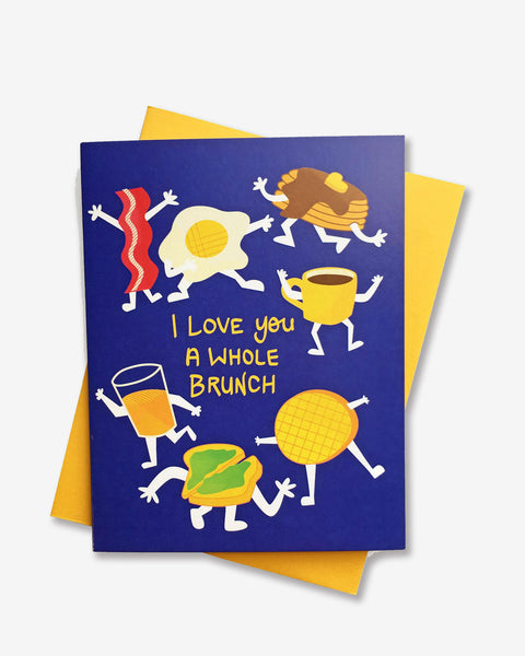 Love a Whole Brunch Card