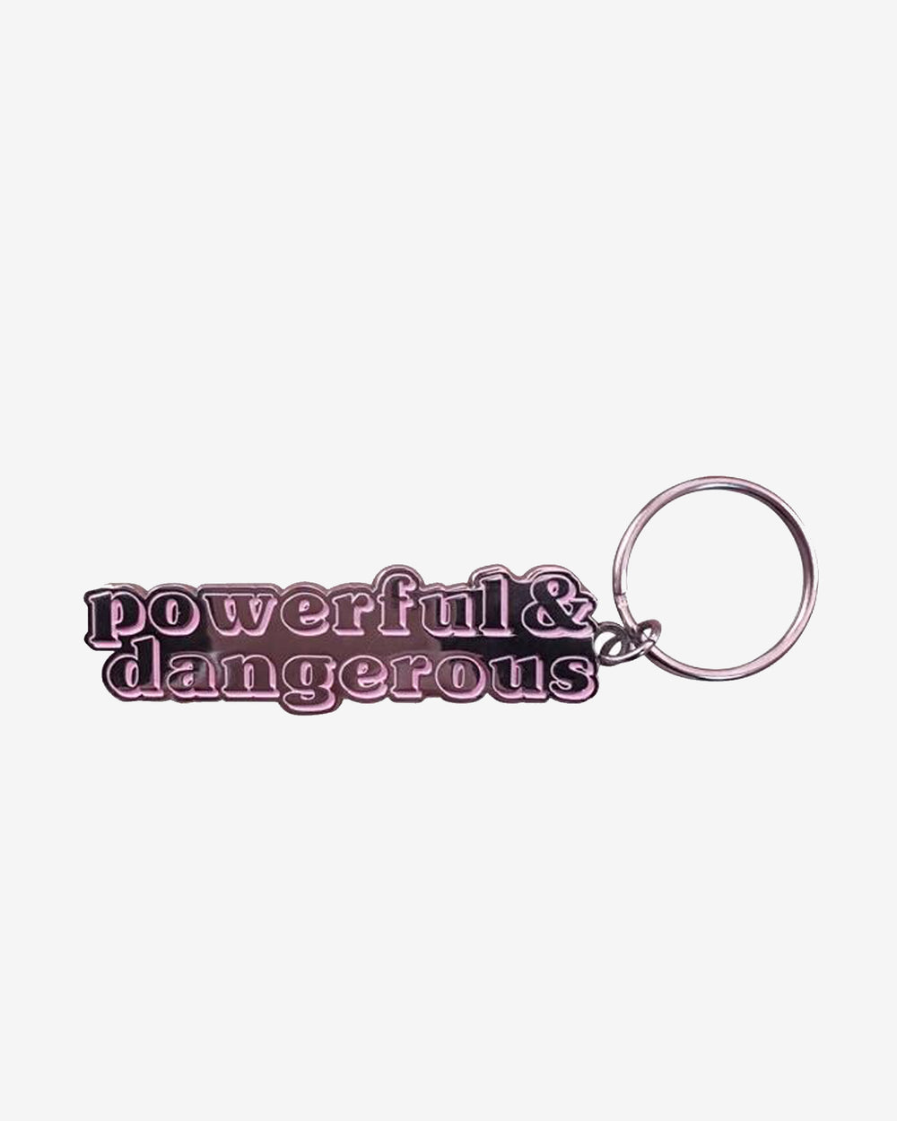 Powerful & Dangerous Keychain