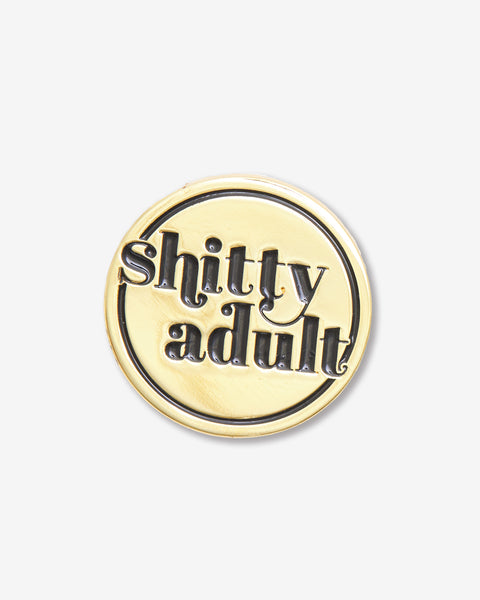 Gold Shitty Adult Pin