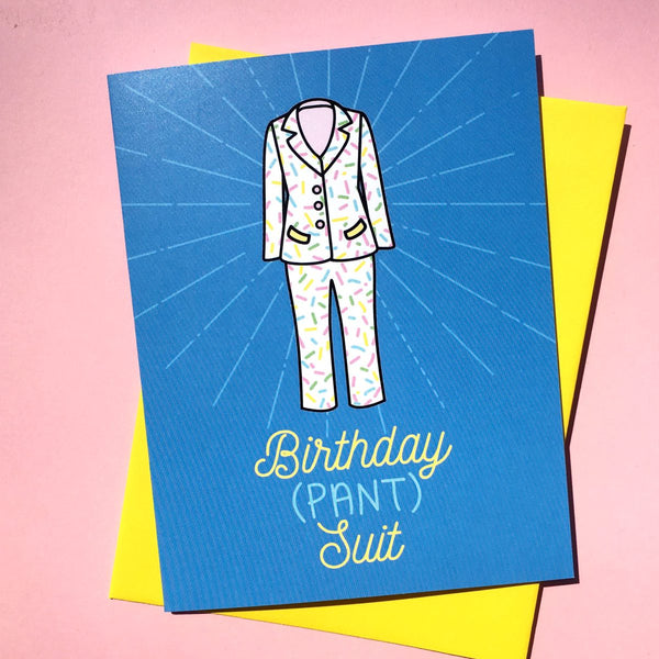 Birthday Pantsuit Card