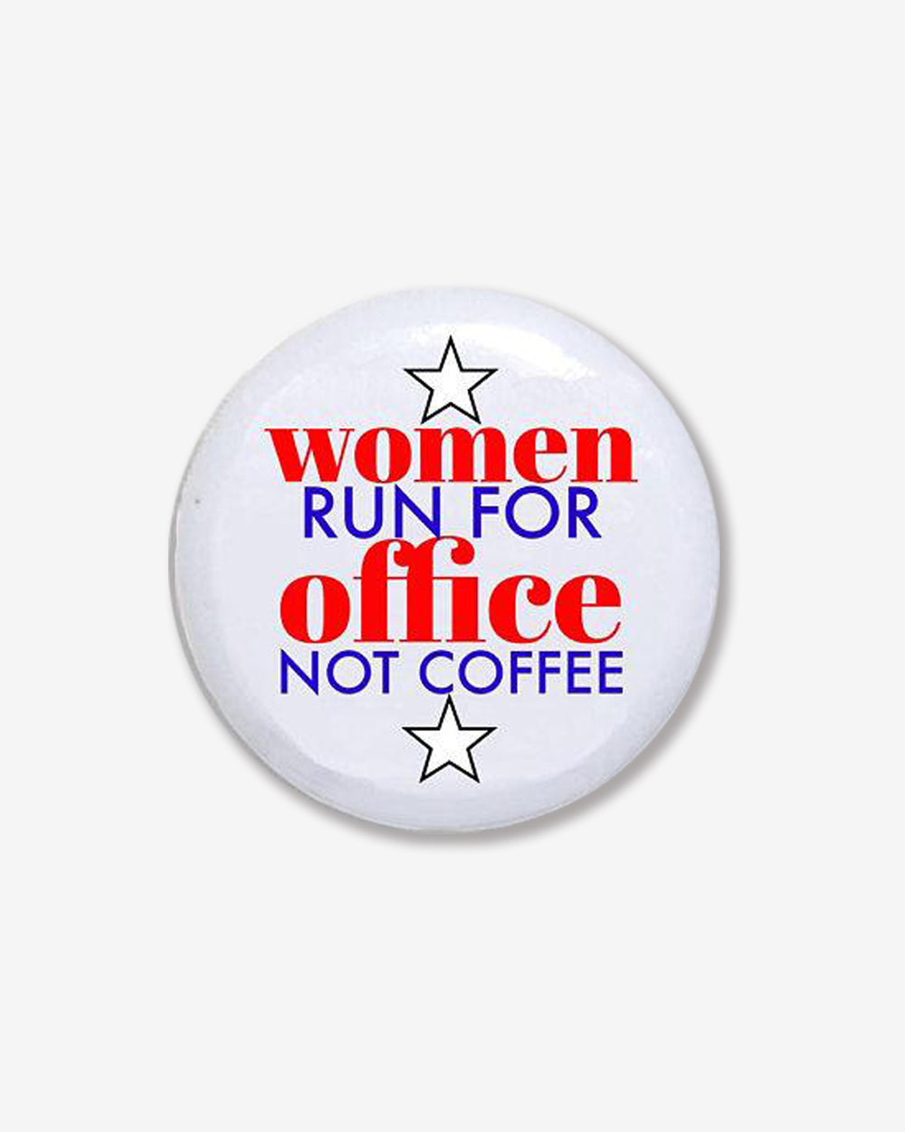 Women Run for Office Button
