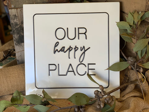 Our HAPPY Place Tin Sign