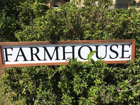 XL FARMHOUSE Sign