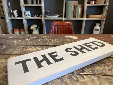 The Shed Handmade Sign