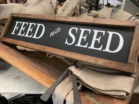 FEED and SEED Handmde Sign