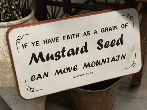 FAITH - MUSTARD Seed Handmade Sign
