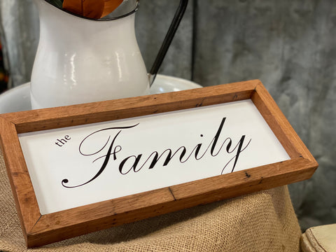 The Family Handmade Sign
