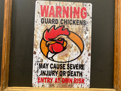 WARNING Guard Chicken TIN Sign