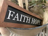 FAITH HOPE Handmade Sign