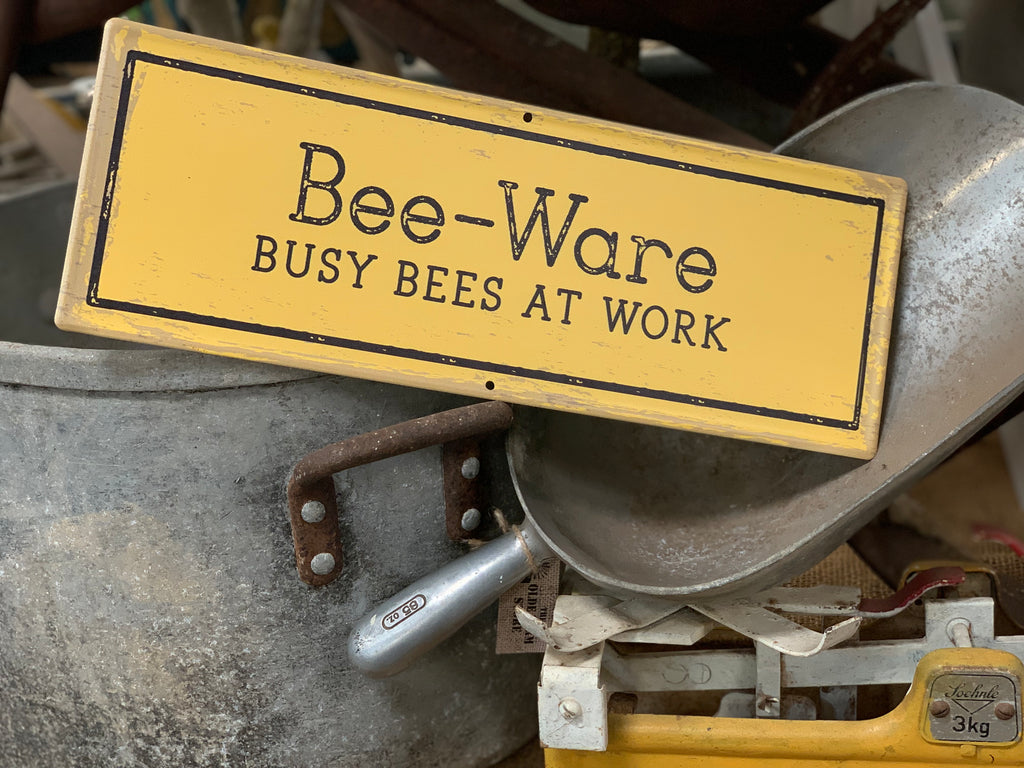 Rustic BEE WARE Tin Sign