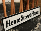 HOME Sweet HOME Enamel Sign