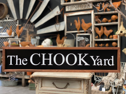 The CHOOK Yard Handmade Sign