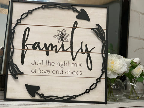 Love & Chaos FAMILY Sign