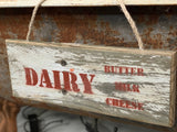Handmade wooden Dairy Sign