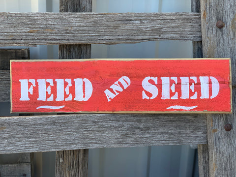 Feed and Seed Wooden Sign