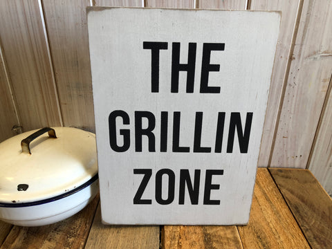 The Grillin Zone Handmade Sign