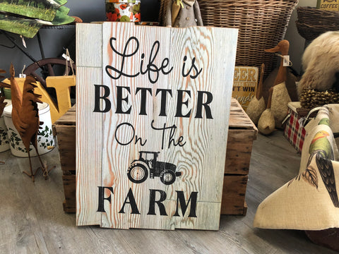 Life is Better On The Farm White Sign