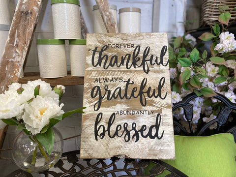 Thankful Grateful Blessed handmade Sign NOW IN STOCK