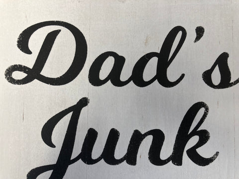 Dad's Junk Shed Handmade Sign
