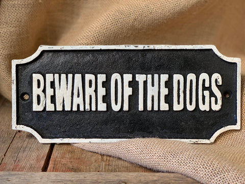 Cast Iron 'Beware of the Dogs signs