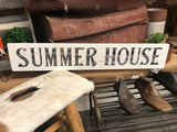 'Summer House' SIGN