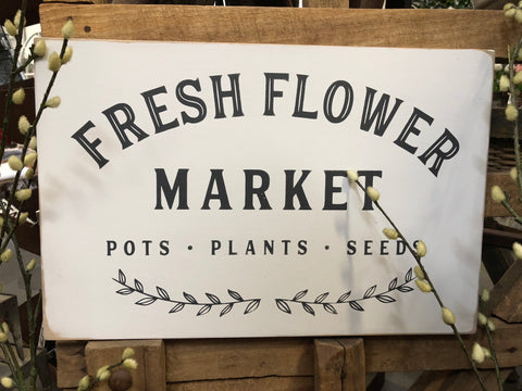 Fresh Flowers Handmade Sign