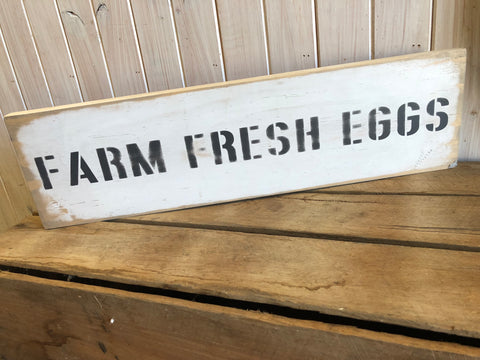 Fresh Farm Eggs Distressed Timber Sign