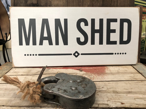 Handmade Man Shed Sign
