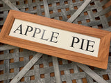 Handmade APPLE PIE Sign