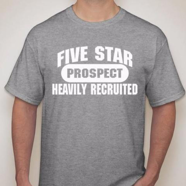 5SP - HEAVILY RECRUITED T-SHIRT BY FIVE STAR PROSPECT