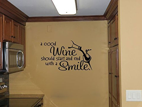 A Good Wine Should Start and End With A Smile Vinyl Wall Words Decal Sticker Graphic - Wall Decal
