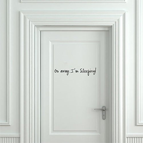 Go Away I'm Sleeping Vinyl Wall Words Decal Sticker Graphic - Oakwood Decals - 1