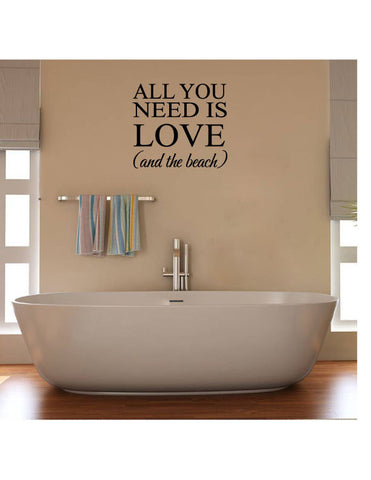 All You Need is Love and the Beach Vinyl Wall Words Decal Sticker - Wall Decal