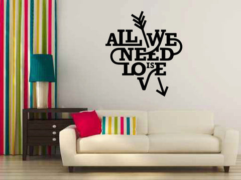 All We Need Is Love Heart Vinyl Wall Decal Words - Wall Decal