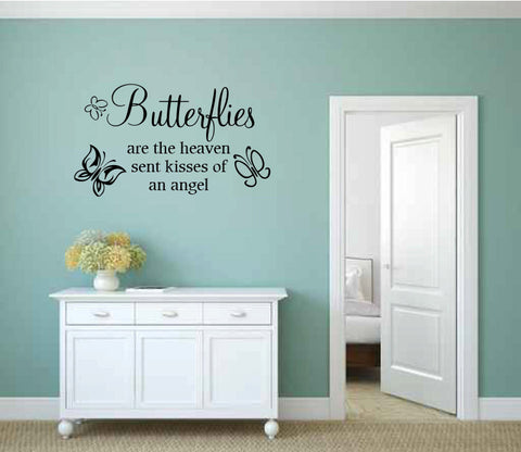 Butterflies Are the Heaven Sent Kisses of an Angel Vinyl Wall Words Decal Sticker Graphic - Oakwood Decals - 1
