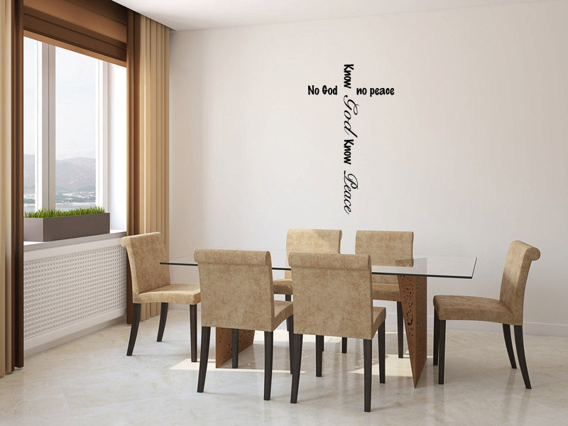No God No Peace Know God Know Peace Vinyl Wall Decal Sticker Graphic  - 1
