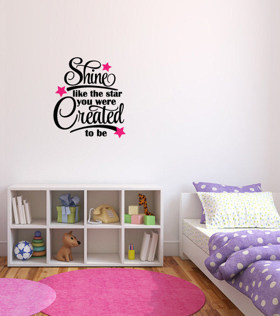 Shine Like The Star You Were Created to Be Vinyl Wall Words Decal Sticker Graphic  - 1