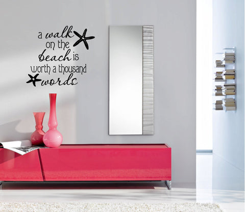 A Walk on the Beach is Worth a Thousand Words Vinyl Wall Words Decal Sticker Graphic - Wall Decal